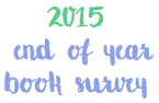 End of Year Book Survey | 2015